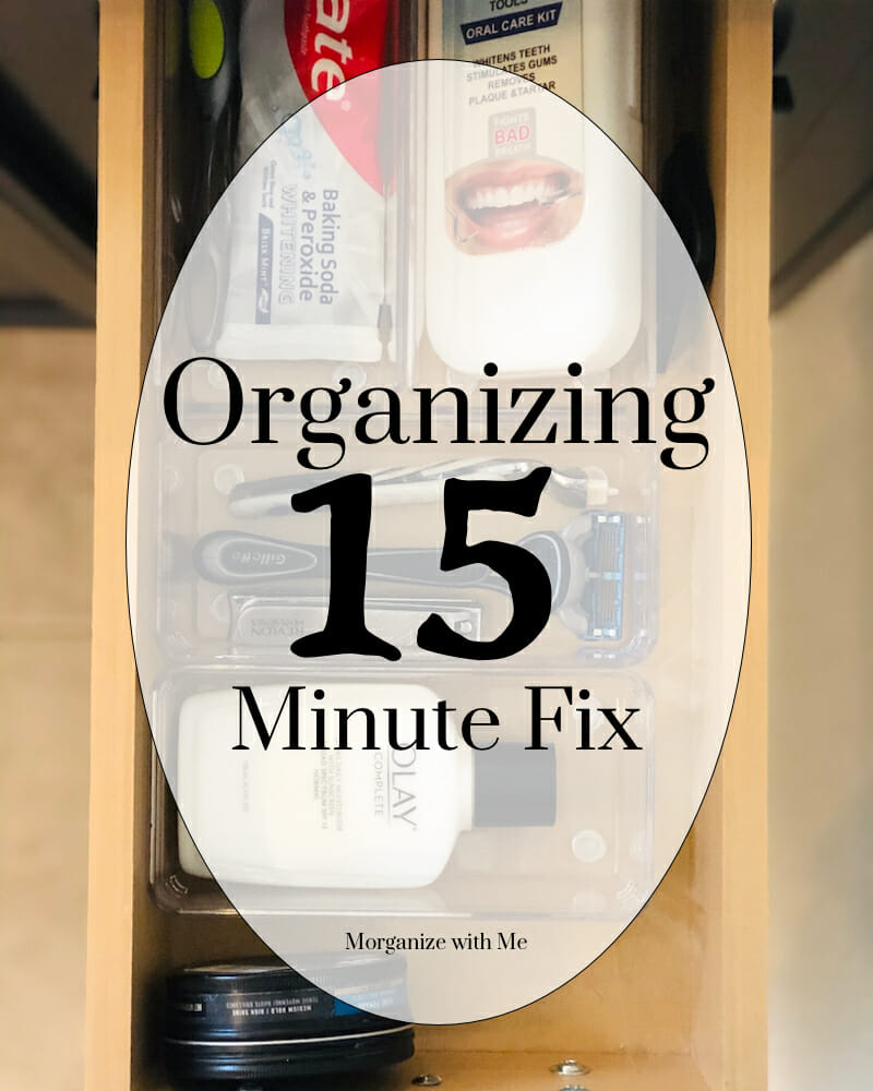 Calm the Chaos with a Quick 15 Minute Organizing Fix at I'm an Organizing Junkie blog
