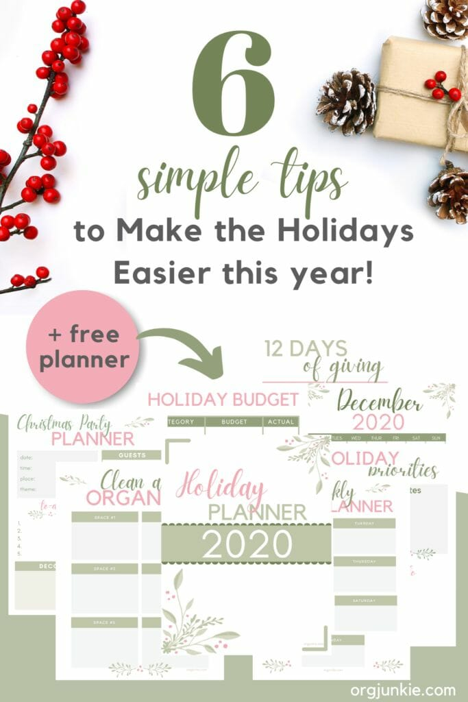6 Simple Tips to Make the Holidays Easier this year! at I'm an Organizing Junkie blog