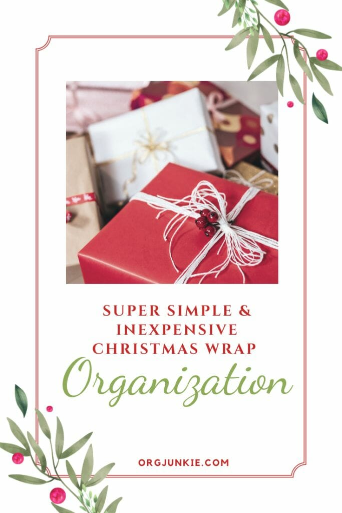 Super Simple & Inexpensive Christmas Wrap Organization at I'm an Organizing Junkie blog