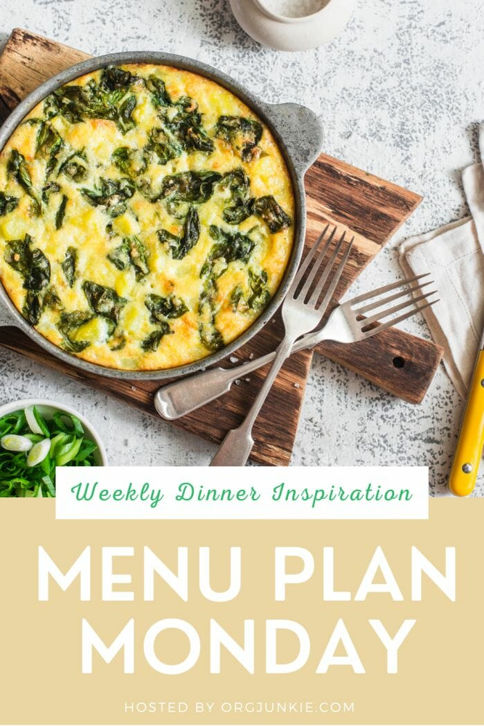 Menu Plan Monday for the week of March 1/21 . Weekly Dinner Inspiration at I'm an Organizing Junkie