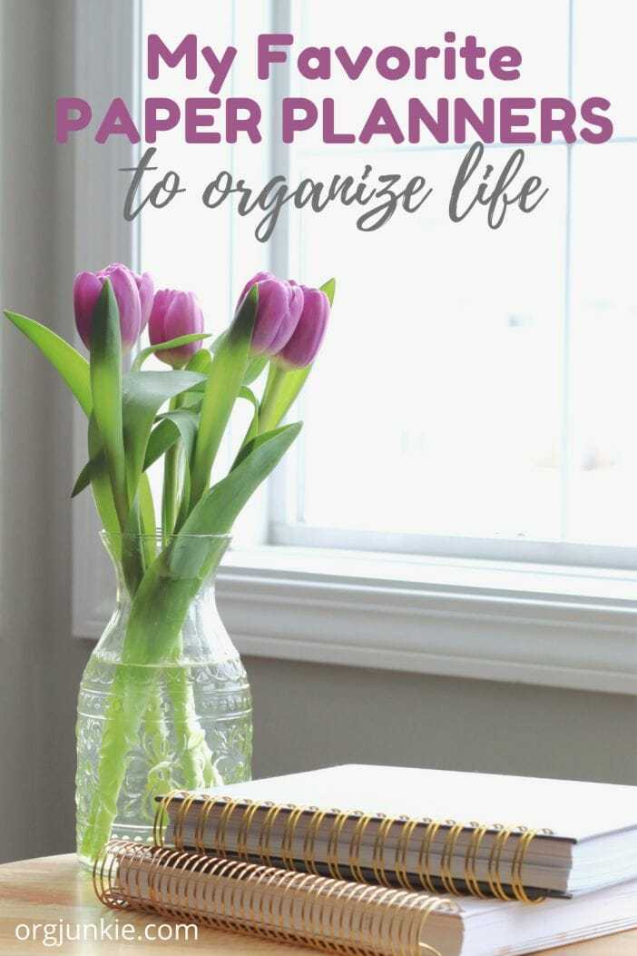 My Favorite Paper Planners to Help You Live an Organized Life at I'm an Organizing Junkie blog
