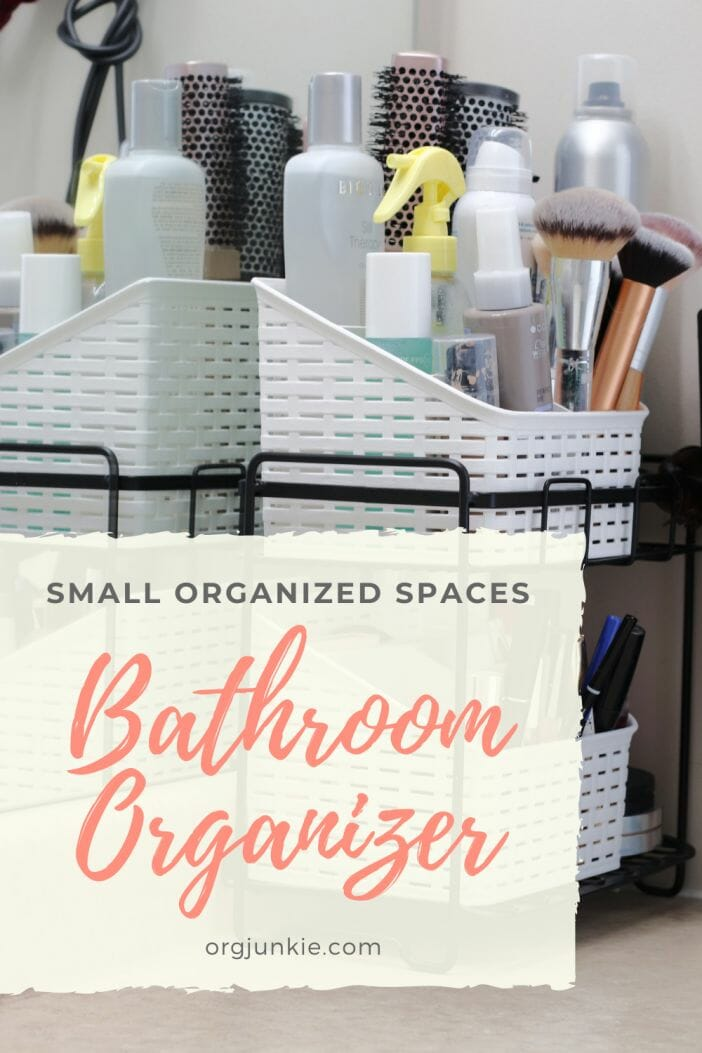 Small Organized Spaces ~ Bathroom Organizer for Hair & Makeup Products at I'm an Organizing Junkie blog