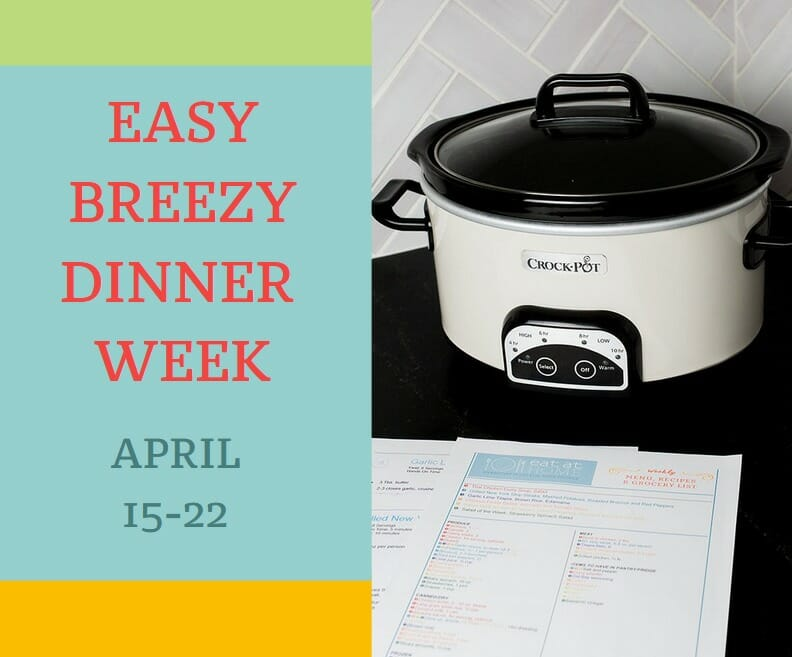 Get Control of Dinner with Easy Breezy Dinner Week FREE