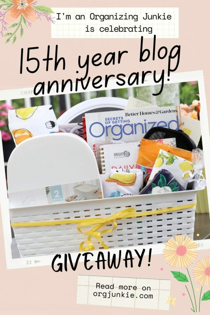 Celebrating My 15th Year Blog Anniversary with a Giveaway! at I'm an Organizing Junkie blog